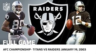 Titans vs. Raiders 2002 AFC Championship Game | NFL Full Game