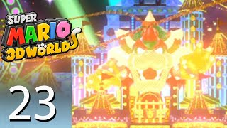 Super Mario 3D World - Episode 23: Bowserland