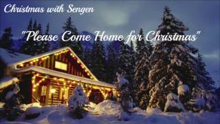 Please Come Home for Christmas (Christmas Songs) Christmas with Sengen