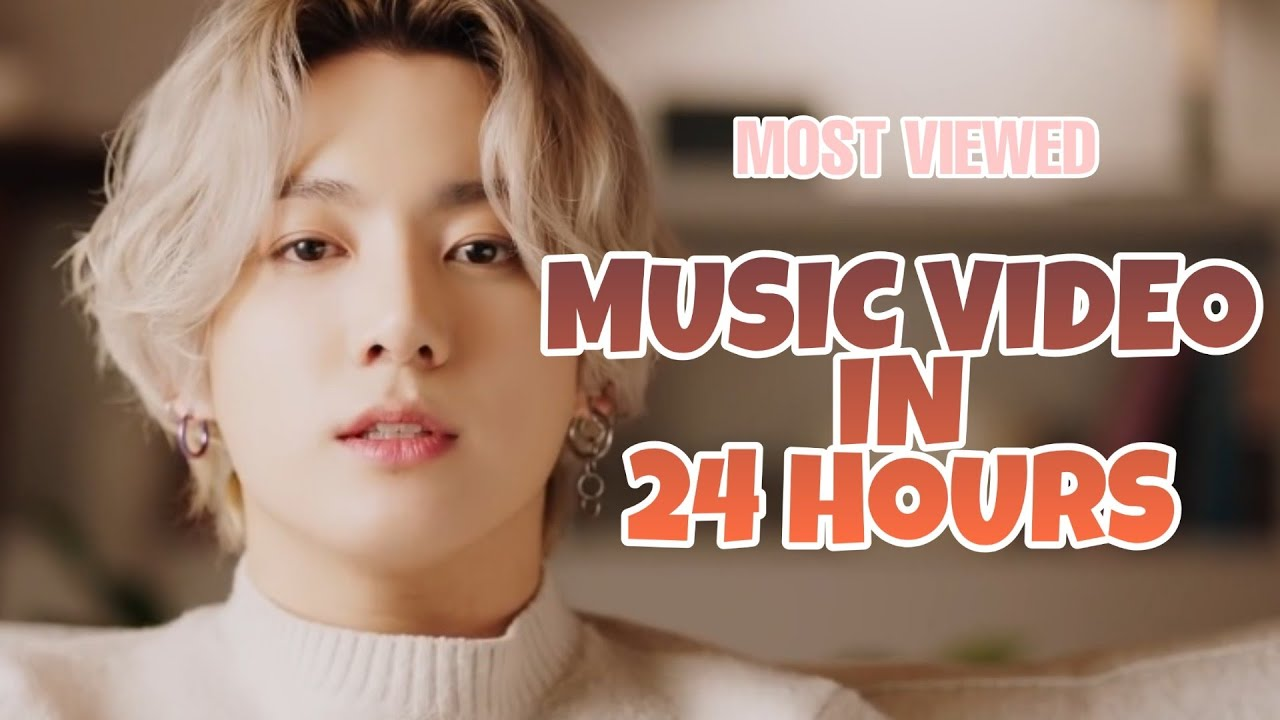 [TOP 30] MOST VIEWED MUSIC VIDEO IN 24 HOURS ON YOUTUBE