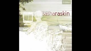 Sasha Raskin - Only Music (Deluxe Edition) FULL ALBUM