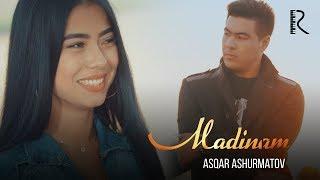 Asqar Ashurmatov - Madinam   Аскар Ашурматов - Мадинам Resimi