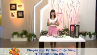 Tủ thuốc gia đình - Vui Sống Mỗi Ngày [VTV3 - 09.07.2012]