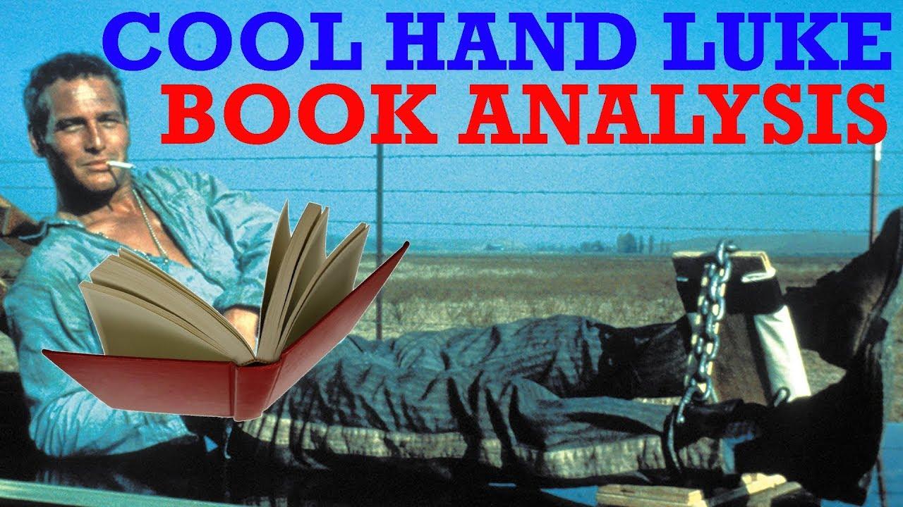 Analysis Of The Movie Cool Hand Luke