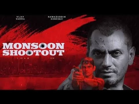 Monsoon Shootout 2017 Full Movie |...