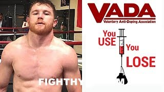 CANELO SHOCKS GOLOVKIN AND CRITICS; SIGNS UP FOR YEAR-ROUND PED TESTING WITH VADA