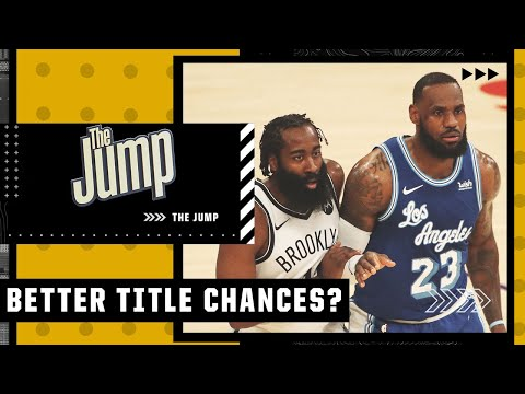 Lakers or Nets: Who is more likely to win the NBA title?   The Jump
