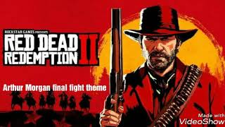 Red dead redemption 2 Arthur Morgan final fight theme