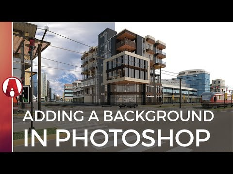 How to Add a BACKGROUND to an Architectural Rendering in Photoshop