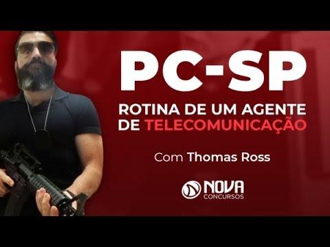 PC-SP - O que faz um Agente de Telecomunicação - Policial Thomas Ross
