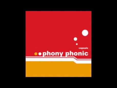 Capsule - Phony Phonic