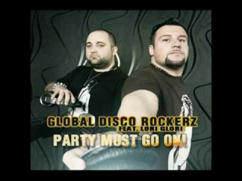 Global Disco Rockerz ft Lori Glori - Party Must Go On