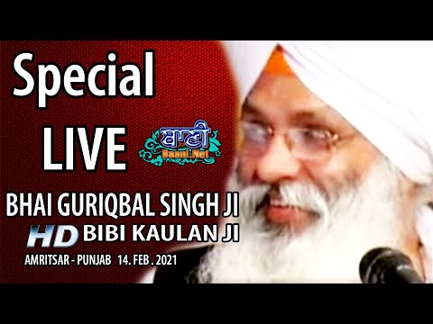 Exclusive-Live-Now-Bhai-Guriqbal-Singh-Ji-Bibi-Kaulan-Wale-From-Amritsar-14-Feb-2021