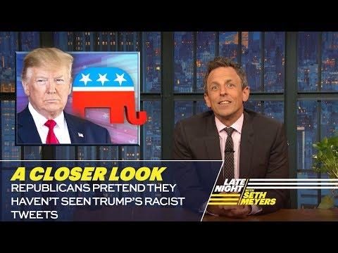 Republicans Pretend They Haven't Seen Trump's Racist Tweets: A Closer Look