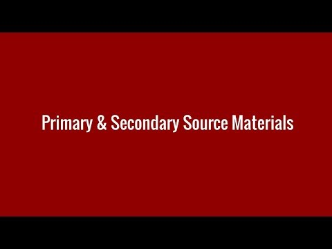 Primary and Secondary Source Materials