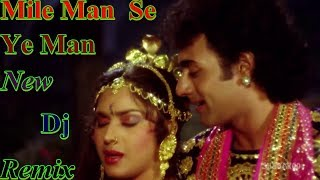 Mile Man Se Ye Man !! New Old Hindi Nagin Dance Dj Remix