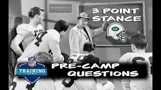 Football Gameplan's 3 Point Stance - Jets Pre-Camp Questions