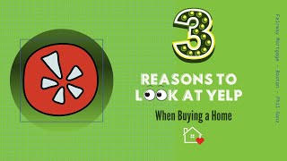 Three Reasons Why  You Should Look To Yelp  When Buying a Home  - Boston  Real Estate Yelp Expert
