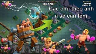 NMT | Clash of clans | Khi cỗ máy chiến đấu max lv 25 ra trận