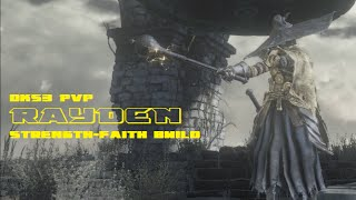 DKS3 PvP Build Montage - Rayden [ STRENGTH/FAITH ]