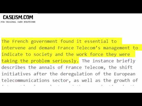 Suicides at France Telecom Case Study Help - Caseism.com
