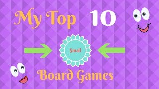My Top 10 Small Board Games