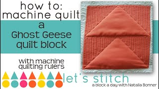 How-To Machine Quilt a Ghost Geese Quilt Block W/ Natalia Bonner-Let's Stitch a Block a Day- Day 19