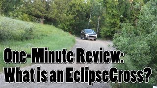 What is a Mitsubishi EclipseCross? One-Minute Review