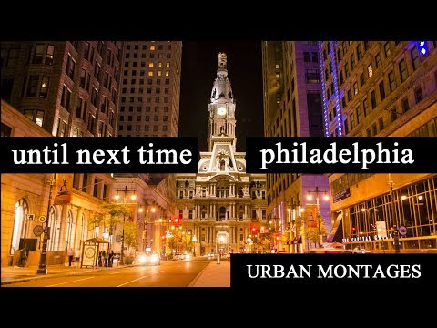 UNTIL NEXT TIME PHILADELPHIA MONTAGE