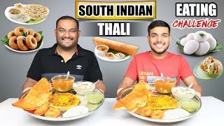 SOUTH INDIAN THALI EATING CHALLENGE | Dosa & Idli Eating Competition | Food Challenge