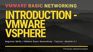 VMware Basic Networking - Introduction to VMware vSphere- Module 3