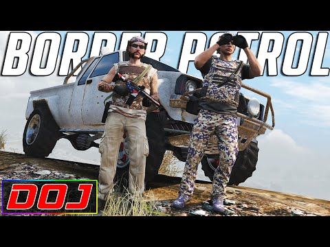 Civil Border Patrol | GTA 5 Roleplay | DOJ #127