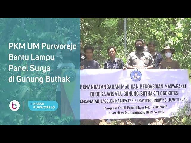 PKM UM Purworejo Bantu Lampu Panel Surya di Gunung Buthak