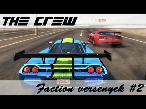 The Crew - (The Point of no Return, Rollercoaster, Dave Z, On Thin Ice) Faction versenyek