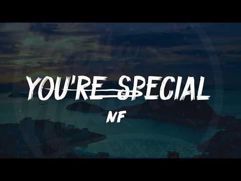 NF - You're Special (Lyrics) ᴴᴰ🎵