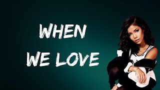 Download Jhene Aiko - When We Love (Lyrics)