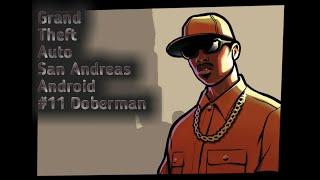 PRZEJMUJEMY TERENY | DOBERMAN | GTA San Andreas #11