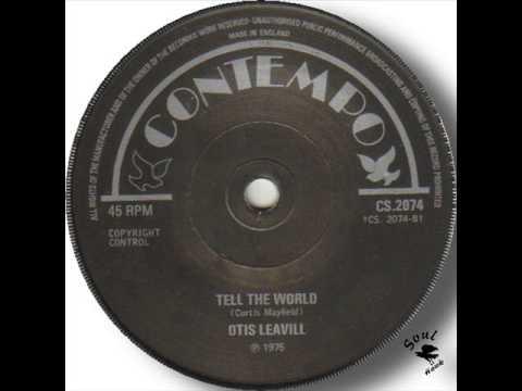 Otis Leavill - Tell The World