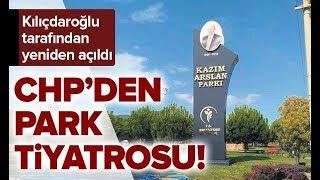 Kemal Kılıçdaroğlu, Açık Olan Parkı Yeniden Açtı! / A Haber