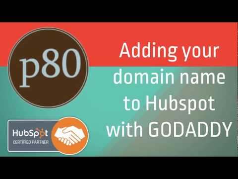Adding Your Domain Name to Hubspot with GoDaddy