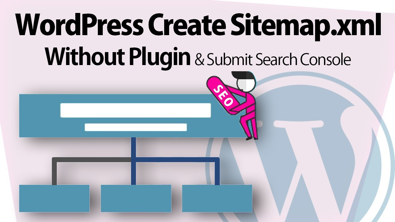 Download WordPress xml Sitemap Without Plugin & Submit Google Search Console 🔥 Create Custom Sitemap