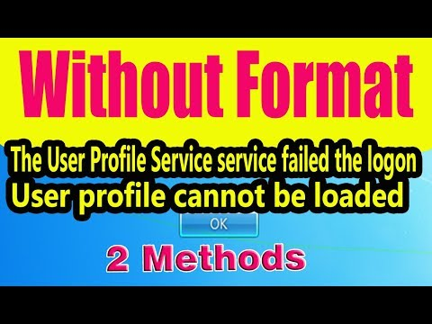 User Profile Service Failed the Logon - User Profile Cannot be Loaded (Working 100%)