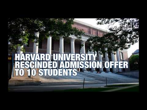 Harvard rescinded admission offers for 10 students
