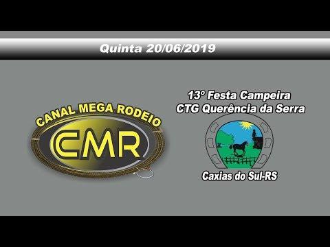 13ª Festa Campeira do CTG Querência da Serra - Caxias do Sul-RS - Quinta 20 de junho 2019!