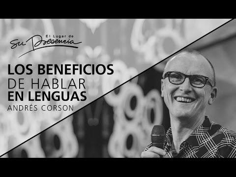 Thumbnail for Los beneficios de hablar en lenguas - Andrés Corson - 8 de enero 2017