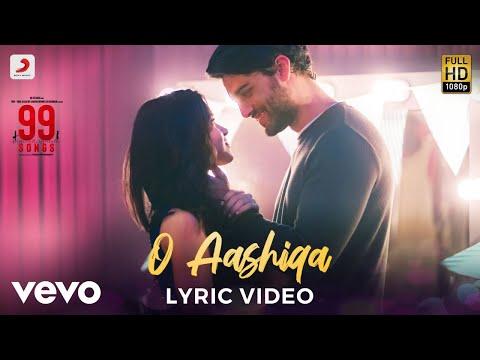 O Aashiqa - Official Lyric Video | 99 Songs |A.R. Rahman | Ehan Bhat | Edilsy Vargas