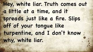 Miranda Lambert - White Liar Lyrics
