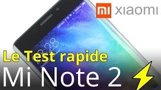 XIAOMI Mi Note 2 : Le test complet mais rapide en français ! (fr)