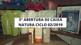 3ª Abertura de Caixa da Natura Ciclo 02/2019 - Repondo Estoque