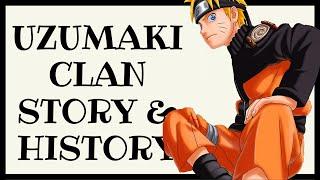 Uzumaki Clan Story and History
